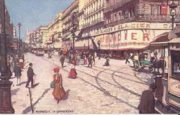13 / MARSEILLE / LA CANNEBIERE  / EDIT TUCK / SERIE OILETTE N 2 - Canebière, Centre Ville