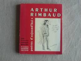 Arthur Rimbaud Par Claude Edmonde Magny Seghers 1956. Voir Photos. - Poésie