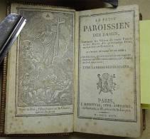 1822 Joli Petit Bouquin Illustré Le Petit Paroissien Des Dames Gravures Calendrier édit Moronval R Galande Paris - Books, Magazines, Comics