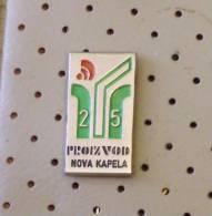 Nova Kapela (Croatia) Yugoslavia / Goods Of 25 Years ( AL1/1 - Unclassified
