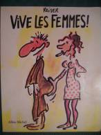 VIVE LES FEMMES   De REISER - Reiser