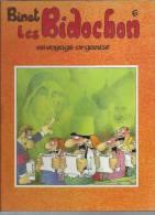 LES BIDOCHON  6 - EN VOYAGE ORGANISE ( BINET ) - Bidochon, Les
