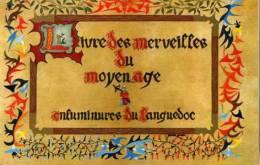 Le Livre Des Merveilles Du Moyen Age Enluminures Du LANGUEDOC Pochette De 9 Cartes Postales - Languedoc-Roussillon