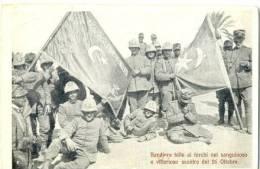 Tripolitania E Cirenaica Bandiere Tolte Ai Turchi Nel Sanguinoso E Vittorioso Scontro Del 26 Ottobre - Militari