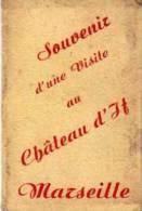 13 Souvenir D'une Visite Au Chateau D'If MARSEILLE, Mini Depliant De 10 Vues - Château D'If, Frioul, Iles ...