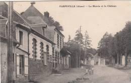 02 Parpeville         La Mairie Et Le Château - Non Classés