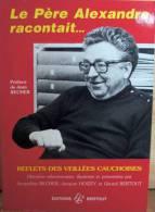 Le Pere Alexandre Racontait - Bertout - History