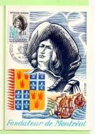 Carte 1° Jour,  N° YVERT 1706 -  Paul De CHOMEDY De MAISONNEUVE , FONDATEUR DE MONTRÉAL - Cartes-Maximum