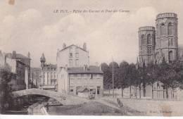 CPA 43  LE PUY ,église Et Pont Des CARMES.(1915) - Le Puy En Velay