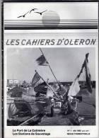 LES CAHIERS D OLERON N° 1 DE 1982 LA COTINIERE LES STATIONS DE SAUVETAGE / SAINT DENIS / SAINT TROJAN / - Poitou-Charentes