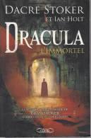 Dracula L´immortel Dacre Stoker Et Ian Holt Ed Lafon 508 Pages - Fantastique