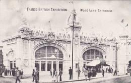 FRANCO-BRITISH EXHIBITION. WOOD LANE ENTRANCE - Exhibitions