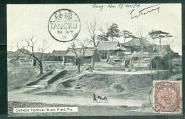 "Chinese Temple , Yung Ping Fu - Oblitération De Complaisance ""Tangku En 1907 - Ur137 - Chine"