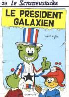 BD Scrameustache (Le) 29 Le Président Galaxien EO - Dupuis - Walt & Gos - Scrameustache, Le