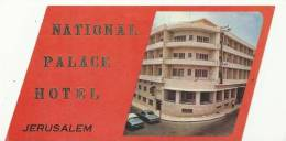 Etiquette De Bagage - National Palace Hotel - Jérusalem - Israël - Hotel Labels
