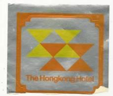 Etiquette De Bagage Autocollante - The Hongkong Hotel - Etiquettes D'hotels