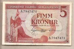 Islanda: Banconota Circolata Da 5 Corone - 1957 - Islanda