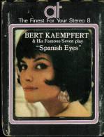 BERT  KAEMPFERT  * 8 TRACK TAPE * SPANISH EYES - Audio Tapes