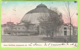 DOME BUILDING, SPRINGFIELD, ILL..     1911    . - Springfield – Illinois