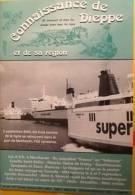 Connaissance De Dieppe - Numero 227 - Bertout - Storia