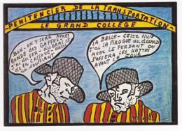 Carte Illustrée De Collectionneur Du Pénitencier De La Transportation - 2 Détenus Préparent La Belle - Circulé 1998 - Gevangenis