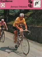 CYCLISME  ***   BERNARD THEVENET  ** 1975 VICTOIRE AU TOUR DE FRANCE - Ciclismo