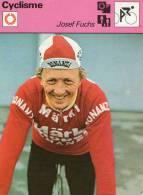 CYCLISME  ***    JOSEF FUCHS  ** MERCENAIRE SUISSE - Ciclismo