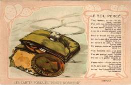 """Les Cartes Postales """"Porte Bonheur"""" - Le Sou Perçé (Poeme) - Carte Sur La Carte    (54070) - Monnaies (représentations)"""