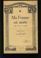 Partition Ancienne - Ma Femme Est Morte - Chanson Tourangelle / Bon Etat - Partitions Musicales Anciennes