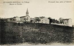 7496 -  Ardéche :  St LAGER - BRESSAC  : Mairie  Et  Ecoles  - Poreaud ,imp. Phot. à Valence - Francia
