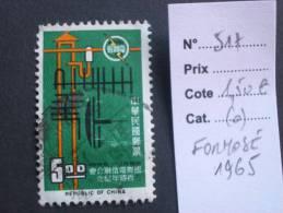 """FORMOSE  ( O )  De  1965   """"   Centenaire De L' U . I . Télecommunications   """"   N° 517        1 Val. - 1945-... République De Chine"""