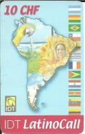Prepaid: IDT, LatinoCall - Kontinent Südamerika. 07.06 - Schweiz