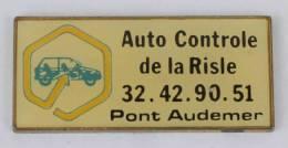 Pin's  CENTRE AUTO SECURITE - Auto Contrôle De La Risle - Pont Audemer (27 ) - C234 - Unclassified