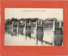 CPA JARGEAU  LOIRET LE PONT SUSPENDU PHOTO E GUILLOT VERSO TIMBRE GANDON 1.50F POUR TOURCOING 23/8/1945 - Jargeau