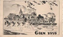 GIEN ( Ville De La Faience De La Chasse Et De La Peche ) - Gien