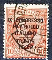Regno 1922 - 9° Congresso Filatelico, N. 123, C. 10 Rosa Sovrastampato, Usato, Firmato Wolf Cat. € 600 - 1900-44 Vittorio Emanuele III
