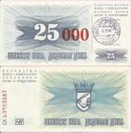 PAPER MONEY - UNC - OVERPRINT (red Zeroes) - 25 / 25 000 DIN, Travnik 15.10.1993, Bosnia And Herzegovina - Bosnia And Herzegovina