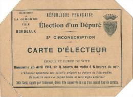 - Carte D'électeur Election D'un Député GIRONDE - BORDEAUX - 1914 TTB - Autres