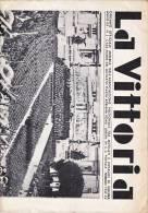 Italie - JOURNAL - La Vittoria Febbraio 1937 - ORGANO UFFICIALE DELL'ASSOCIAZIONE FRA MUTILATI E INVALIDI DI GUERRA - Livres, BD, Revues