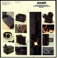 Reklame Werbe-Prospekt  -  BAUER 8 Mm Filmprojektoren , 8 Mm Filmbearbeitungsgeräte , Zubehör  -  Von Ca. 1982 - Caméscope