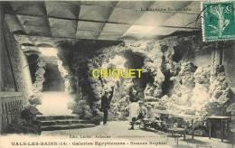 Cpa 07 Vals Les Bains, Galeries Egyptiennes, Source Sophie, Affranchie 1910, éd Larrat 14 - Vals Les Bains