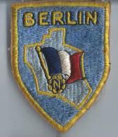 Armée FR/ Un  écusson /BERLIN/ Force D'occupation /vers 1960        ET23 - Ecussons Tissu