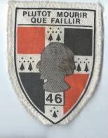 Armée FR/ Un  écusson /Plutot Mourrir Que Faillir/ 46éme Régiment D'infanterie/Berlin/vers 1970        ET33 - Ecussons Tissu