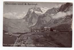 "CPA PUBLICITE - CHOCOLATS ""LINDT"" & SPRUNGLI"" - Jungfraubahn N° 1 - Kleine Scheidegg A Wetterhorn - VS Valais"