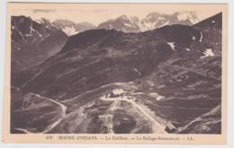 BOURG D' OISANS - N° 410 - LE GALIBIER - LE REFUGE RESTAURANT - Bourg-d'Oisans