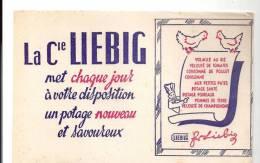 Buvard La Compagnie Liebig Met Chaque Jour à Votre Disposition Un Potage Nouveau Et Savoureux - Potages & Sauces