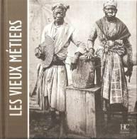 Les Antilles Les Vieux Métiers - Livres