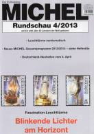 MICHEL Briefmarken Rundschau 4/2013 Neu 5€ New Stamps Of The World Catalogue Magacine Of Germany ISBN 4 194371 105009 - Collections