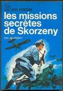 No PAYPAL !! : SKORZENY Missions Secrètes De Skorzezy ,J´ai Lu A 142 Livre édition J´ AI LU BLEU Guerre Leur Aventure 66 - Geschichte