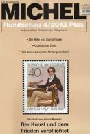 MICHEL Briefmarken Rundschau 4/2013plus 5€ New Stamp Of The World Catalogue And Magacine Of Germany ISBN 4 194371 105009 - Vieux Papiers